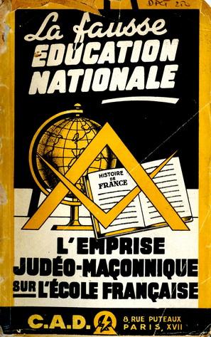 La fausse education nationale Lemprise judeo-maconnique sur lecole francaise